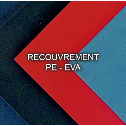 Recouvrements PE - EVA